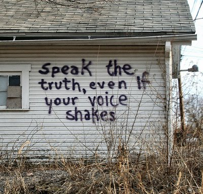 speak-the-truth-even-if-your-voice-shakes1